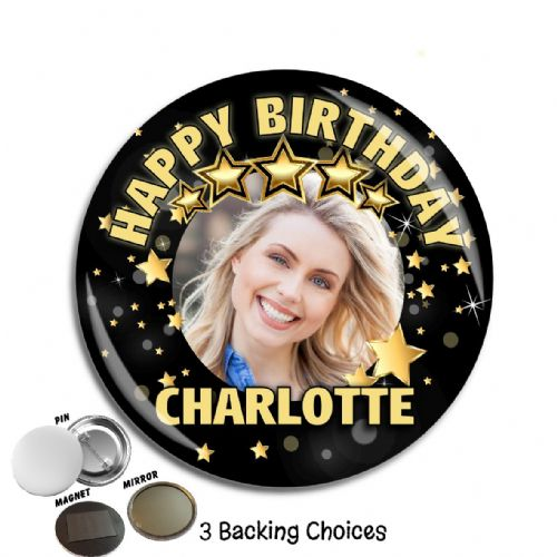 Large 75mm Personalised Black & Gold Stars Happy Birthday Badge N69 (Pin / Magnet / Mirror Backing)